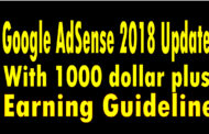 Google AdSense 2018 update with 1000 dollar plus earning guideline