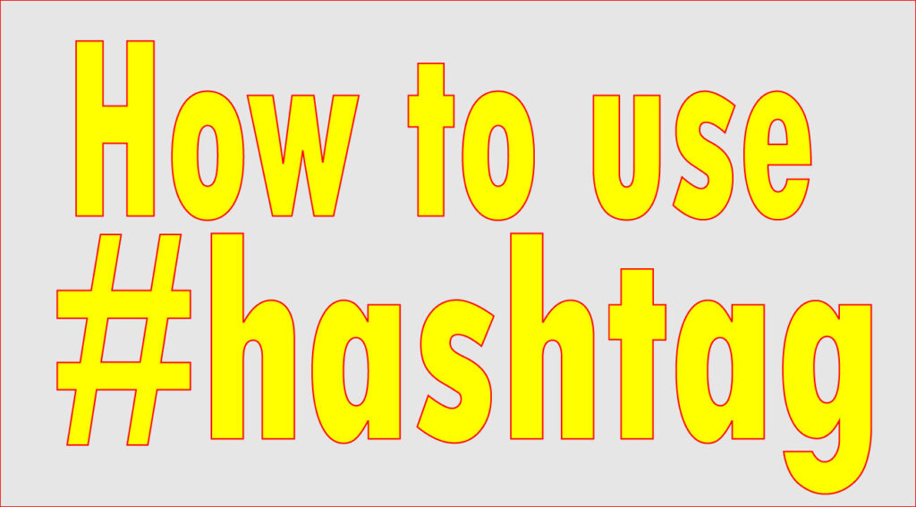 how_to_use_hashtag