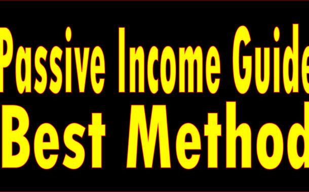 Top passive income guide 2018